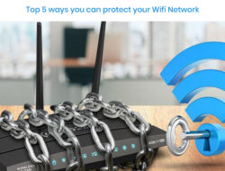 Top 5 ways you can protect your Wifi Network