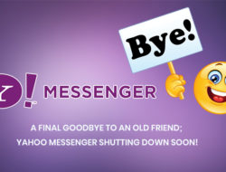 A final goodbye to an old friend; Yahoo messenger shutting down soon!