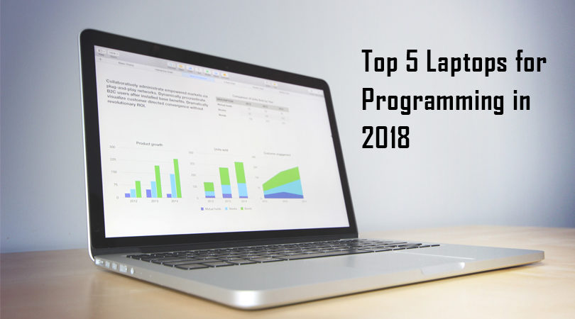 Top 5 Laptops for Programming in 2018